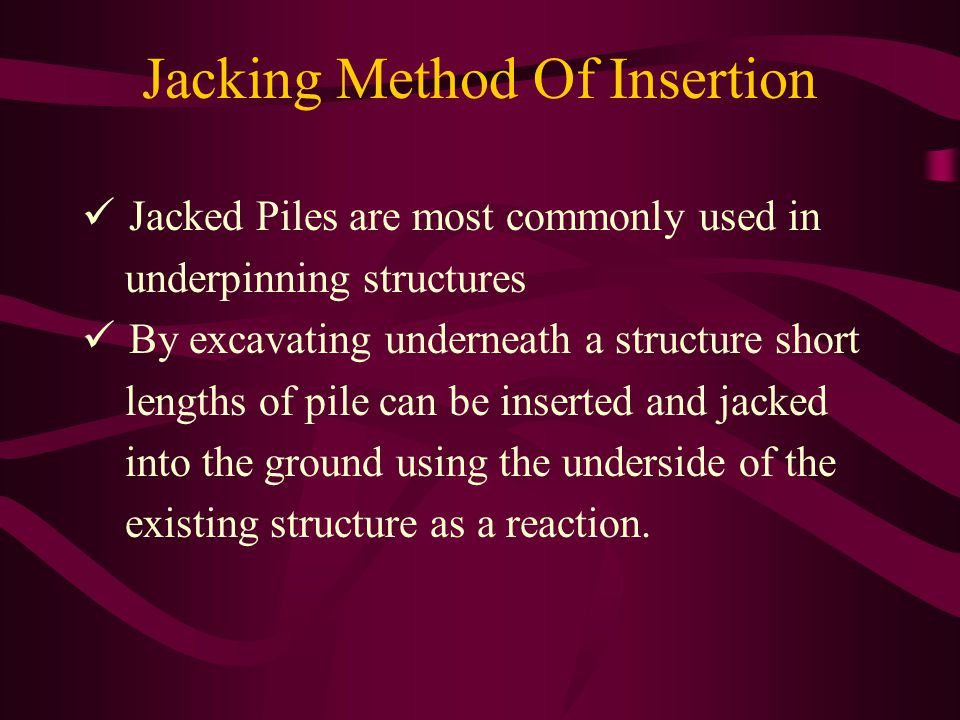 Jacking Method Of Insertion