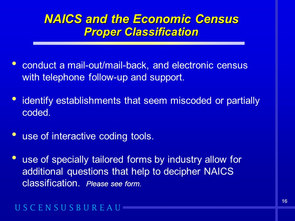 NAICS and the Economic Census Proper Classification