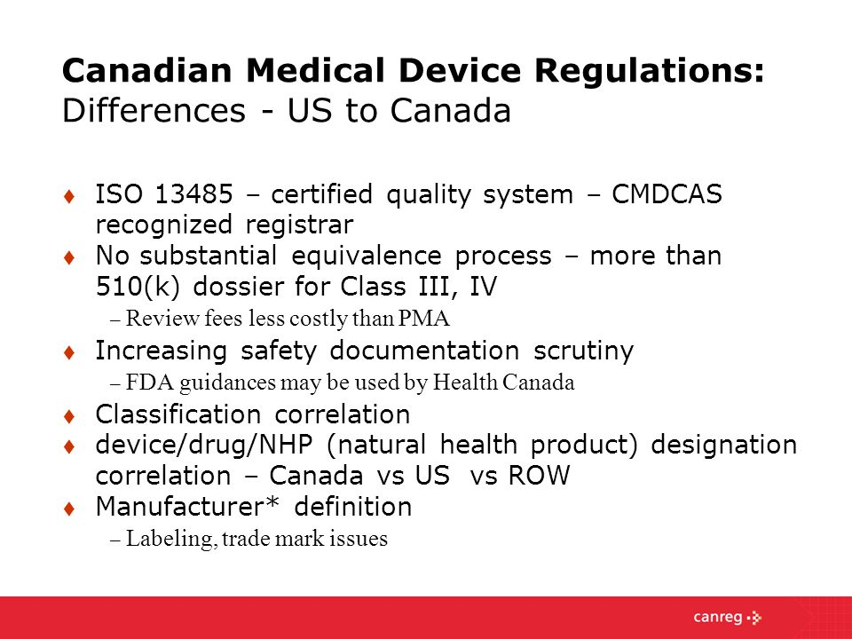 Canadian Medical Device Regulations: Differences - US to Canada