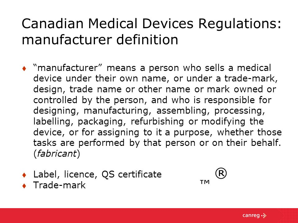 Canadian Medical Devices Regulations: manufacturer definition