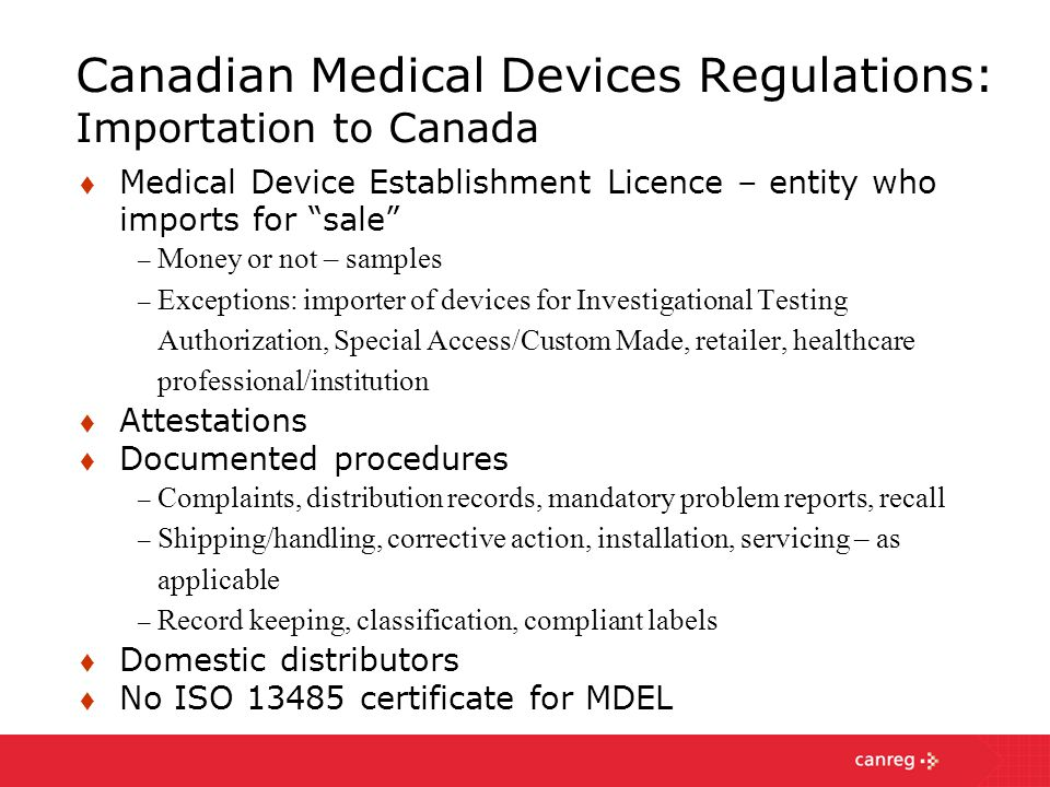 Canadian Medical Devices Regulations: Importation to Canada