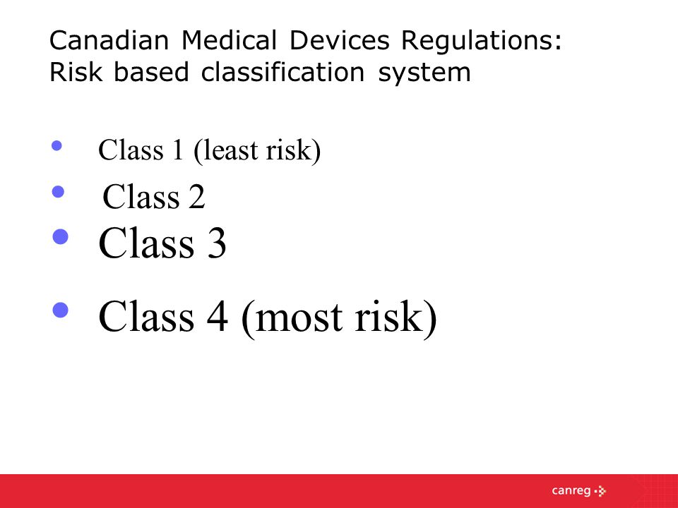 Canadian Medical Devices Regulations: Risk based classification system