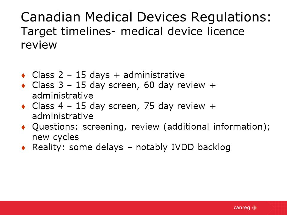 Canadian Medical Devices Regulations: Target timelines- medical device licence review