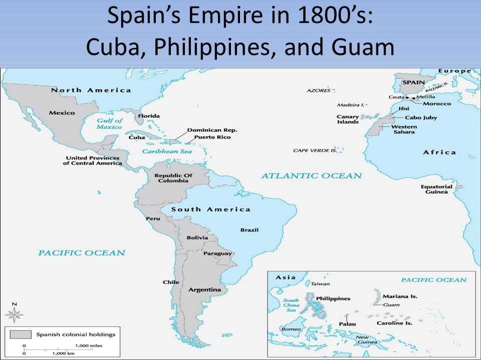Spain's Empire in 1800's: Cuba, Philippines, and Guam