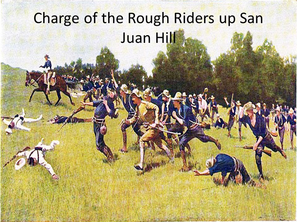 Charge of the Rough Riders up San Juan Hill