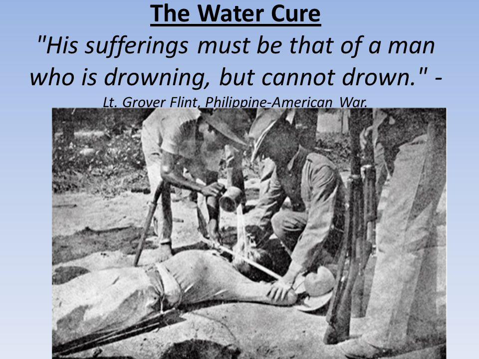 The Water Cure His sufferings must be that of a man who is drowning, but cannot drown. -Lt.