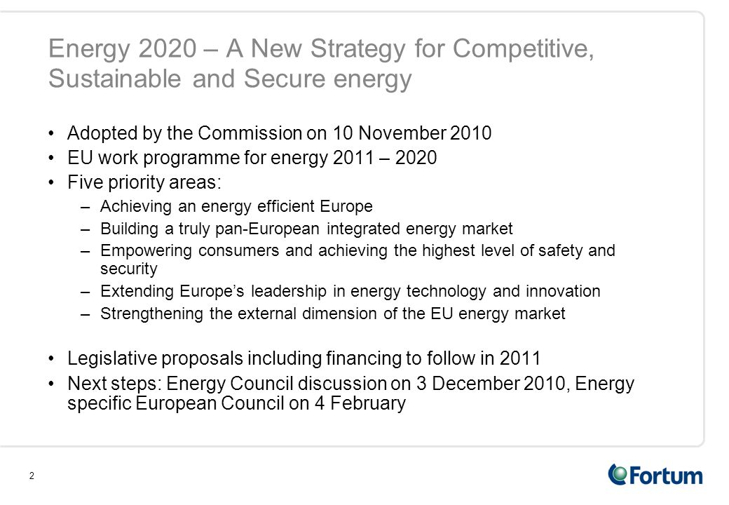 Energy 2020 – A New Strategy for Competitive, Sustainable and Secure energy