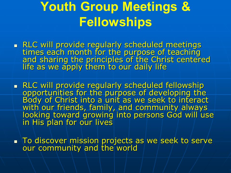 Youth Group Meetings & Fellowships