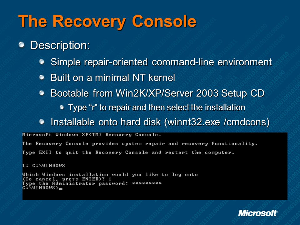 The Recovery Console Description: