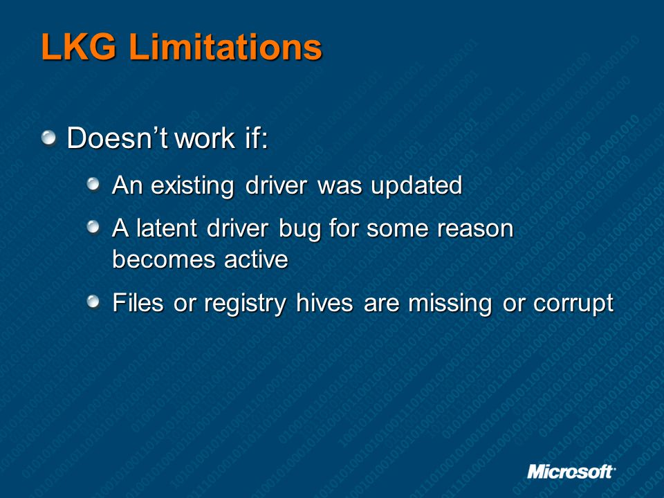 LKG Limitations Doesn't work if: An existing driver was updated