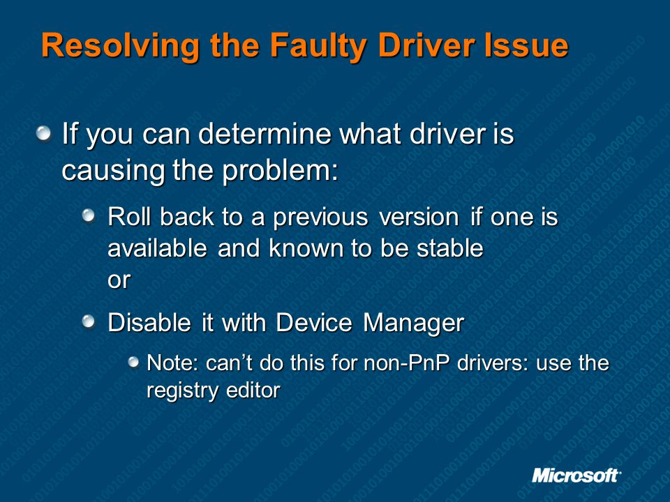Resolving the Faulty Driver Issue