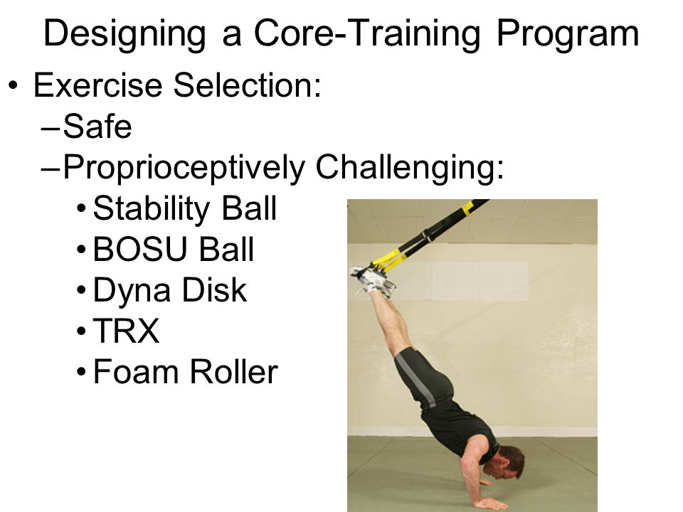 core training and balance ppt download rh slideplayer com TRX Workouts for Women Military TRX Workouts