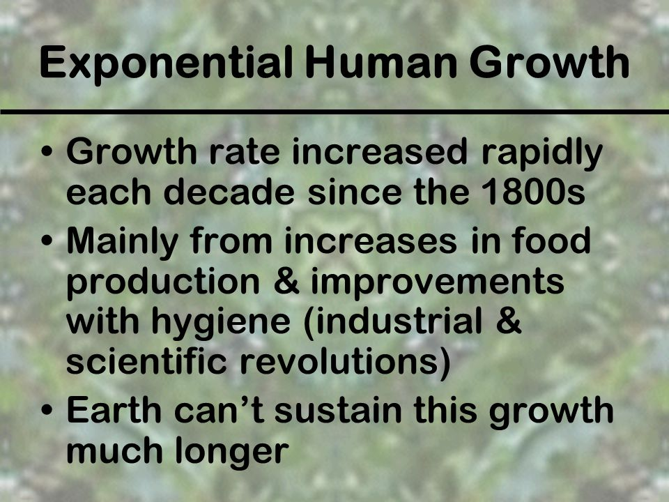 Exponential Human Growth