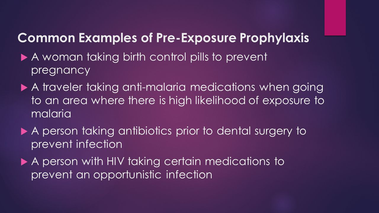 Common Examples of Pre-Exposure Prophylaxis