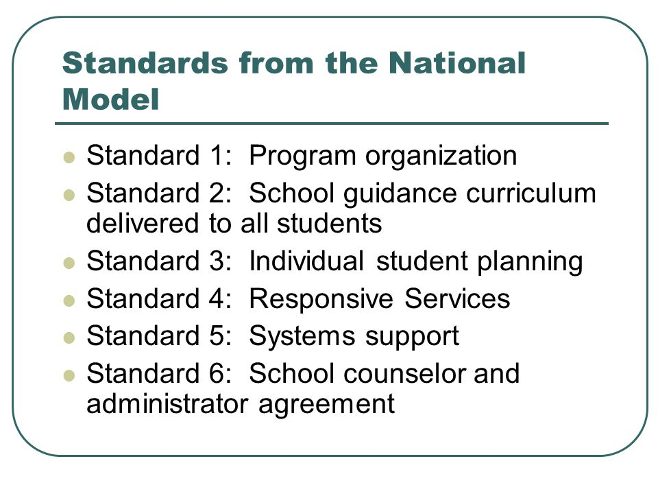 Standards from the National Model