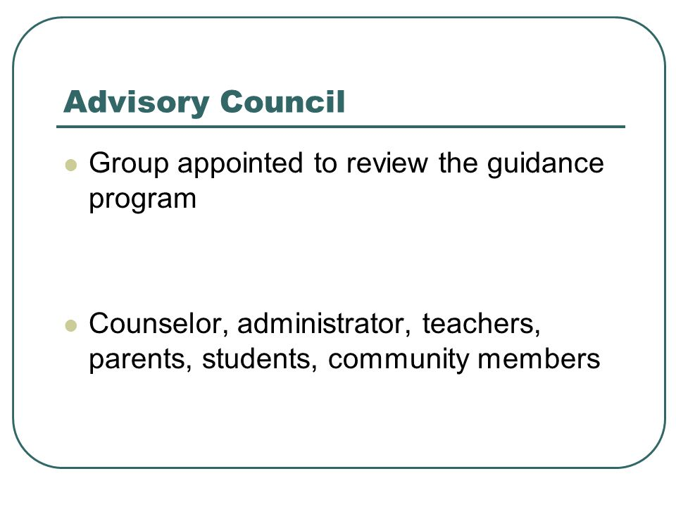 Advisory Council Group appointed to review the guidance program