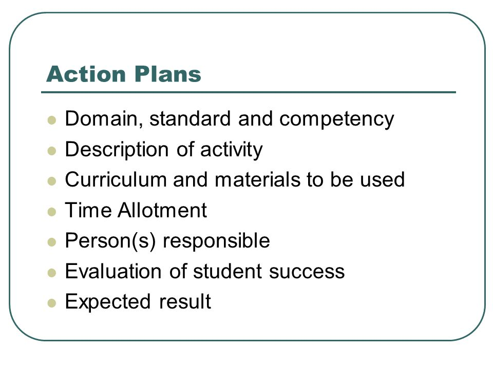 Action Plans Domain, standard and competency Description of activity