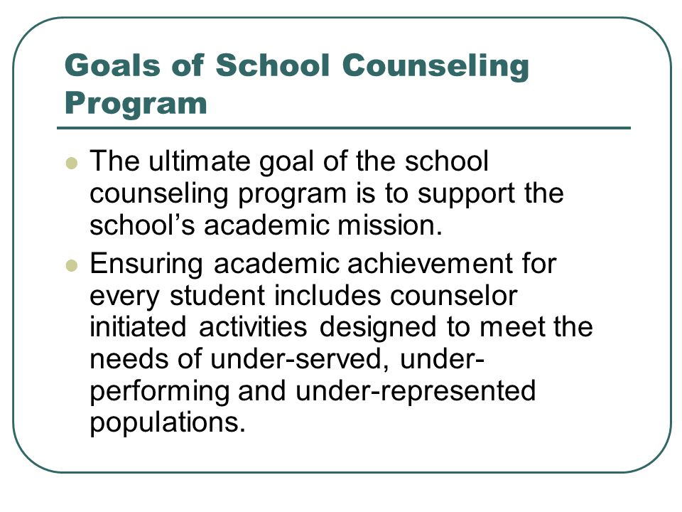 Goals of School Counseling Program