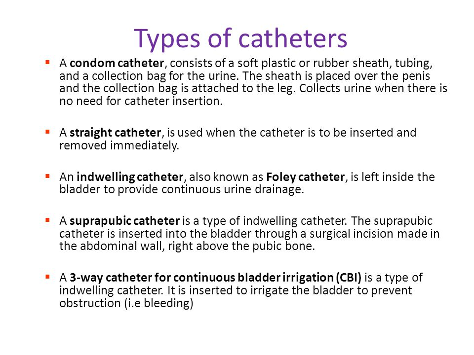 different types of urinary catheters Urinary Catheter Chapter 32 Perry