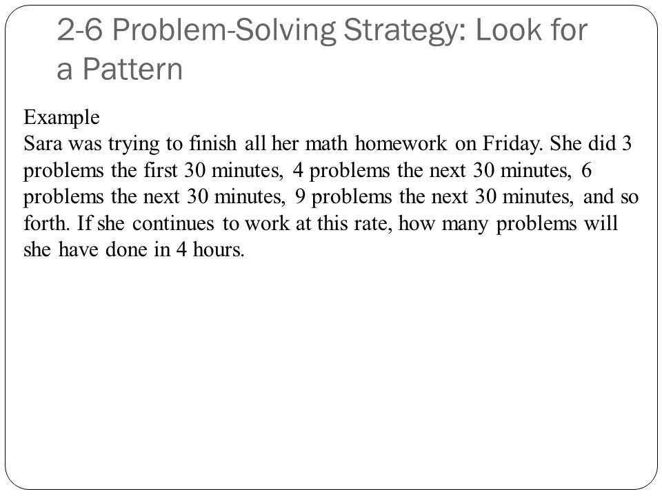 Problem-Solving Strategy: Look for a pattern - ppt video online download