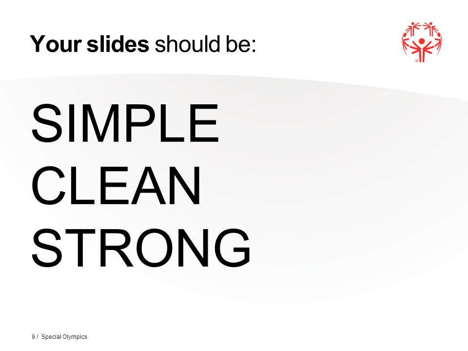 9 your slides should be simple clean strong