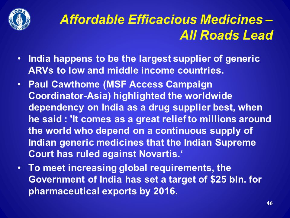 Affordable Efficacious Medicines – All Roads Lead