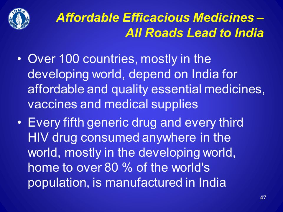 Affordable Efficacious Medicines – All Roads Lead to India