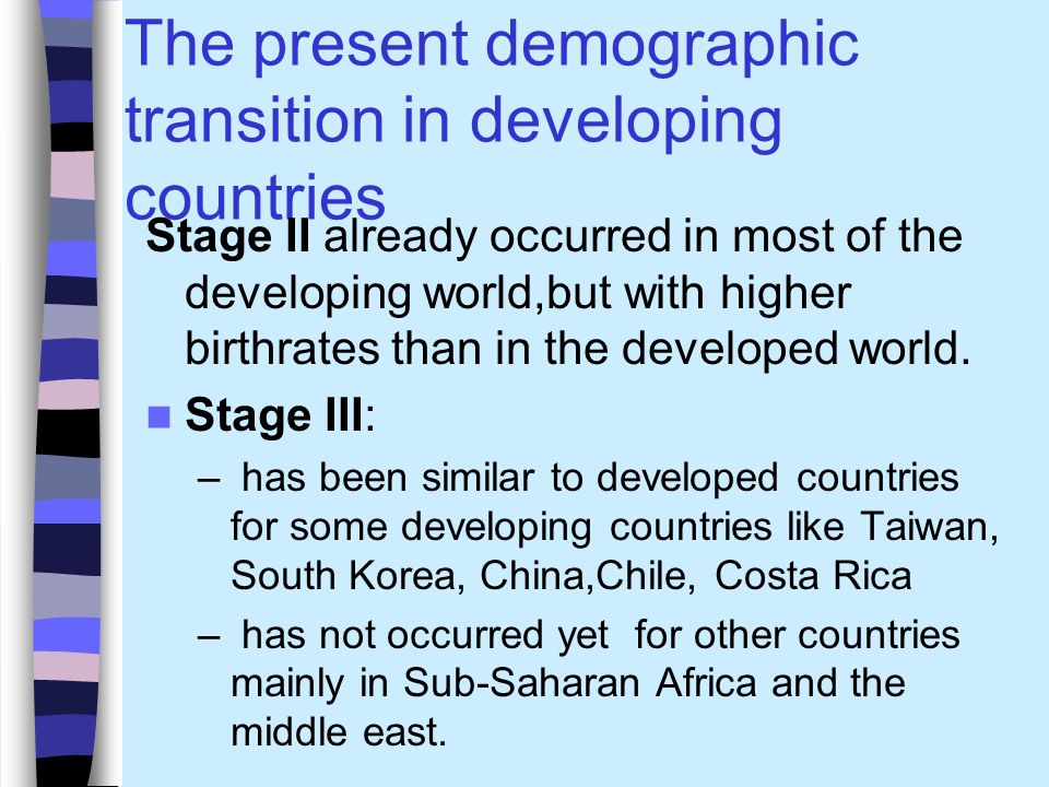 The present demographic transition in developing countries