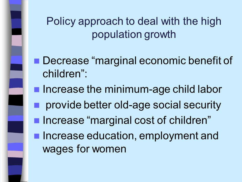 Policy approach to deal with the high population growth