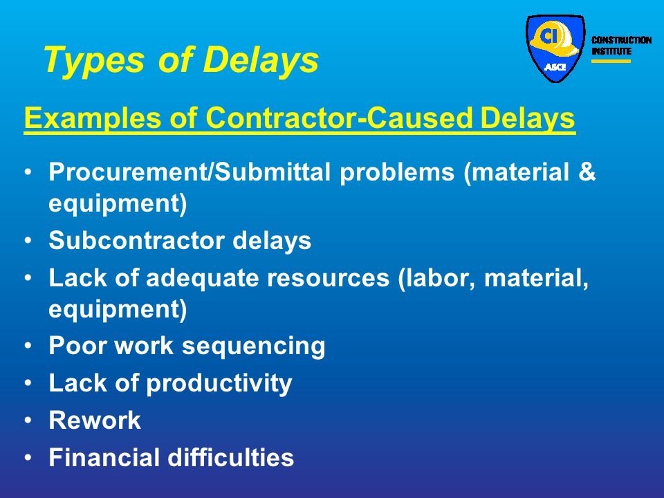 Delay Claims from the Owner and Contractor's Perspectives