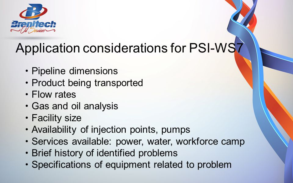 Application considerations for PSI-WS7