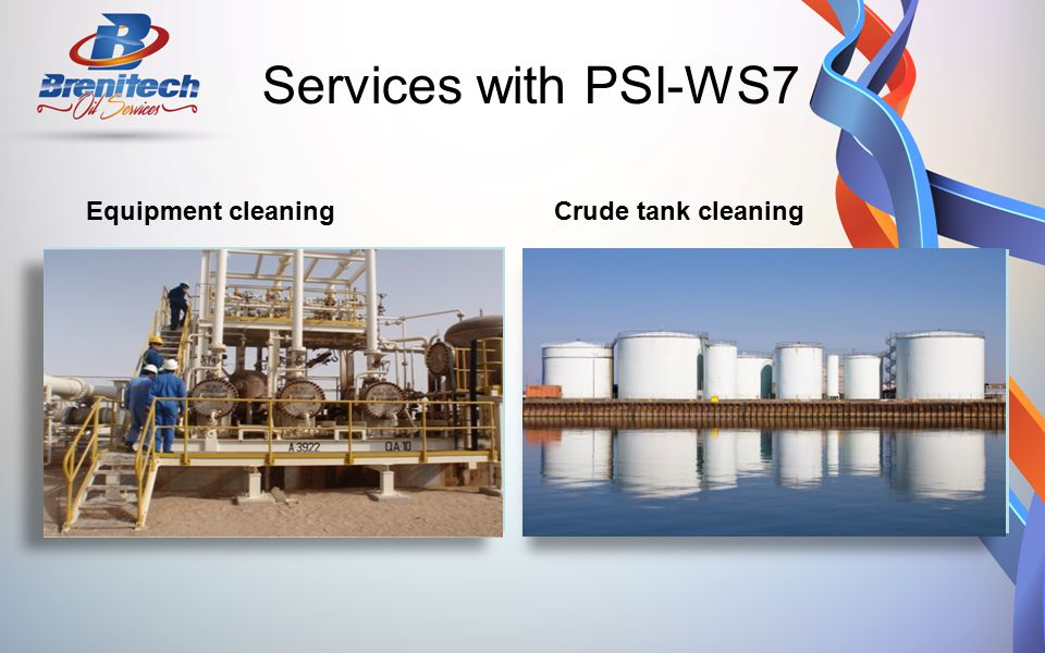 Services with PSI-WS7 Equipment cleaning Crude tank cleaning