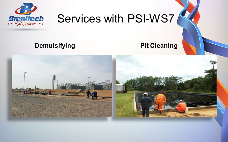Services with PSI-WS7 Demulsifying Pit Cleaning