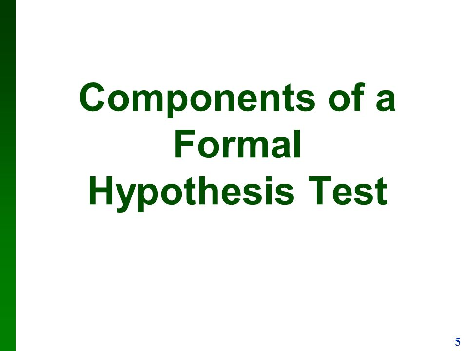 Components of a Formal Hypothesis Test