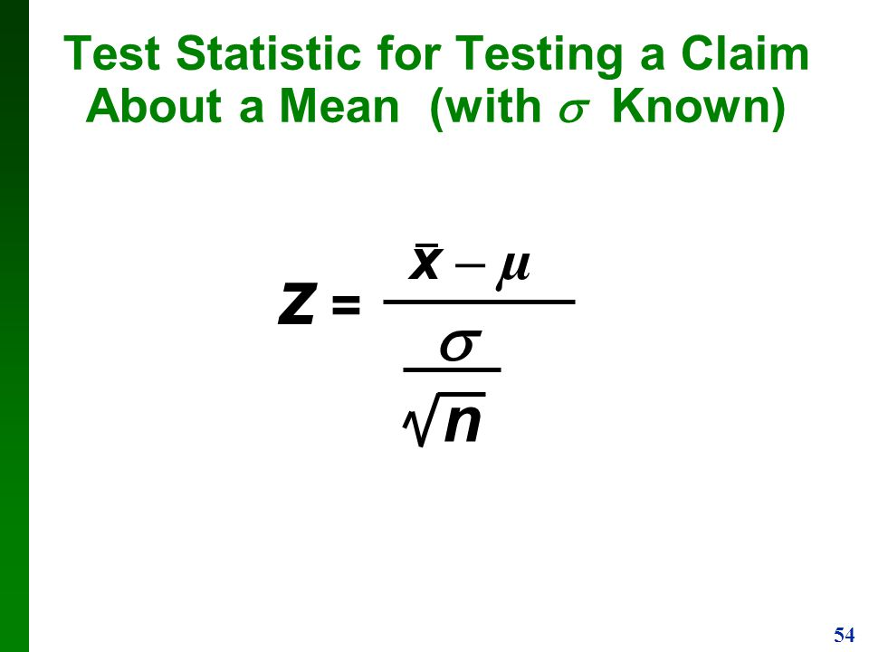 Test Statistic for Testing a Claim About a Mean (with  Known)