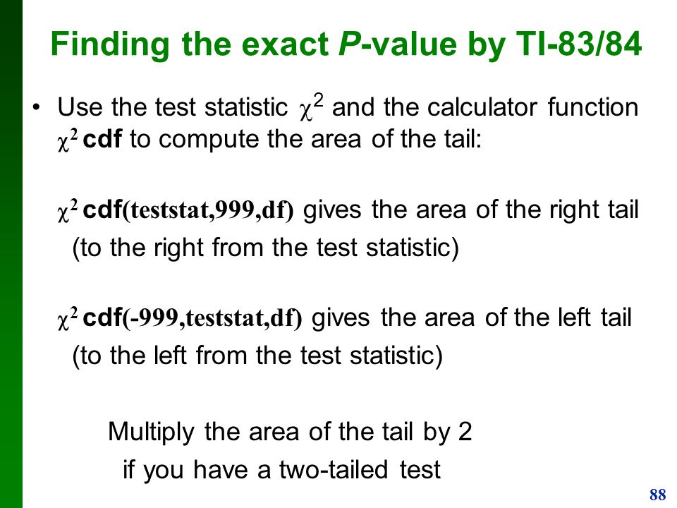 Finding the exact P-value by TI-83/84