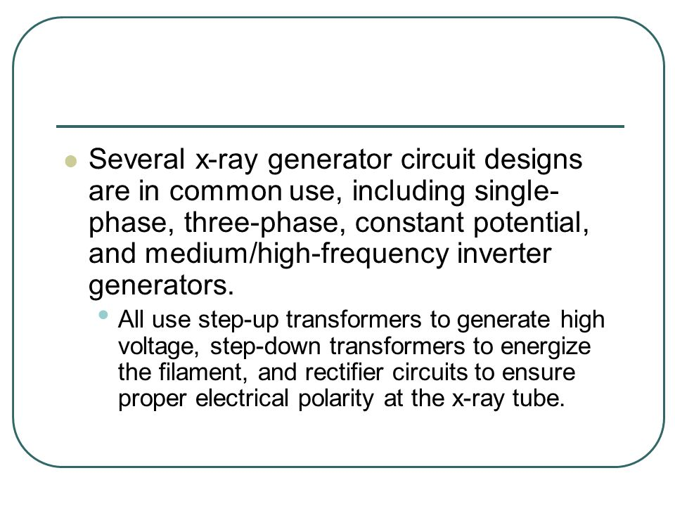 X-RAY GENERATOR COMPONENTS - ppt download on