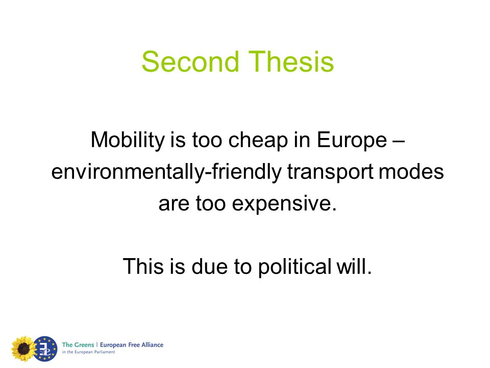 Second Thesis Mobility is too cheap in Europe –