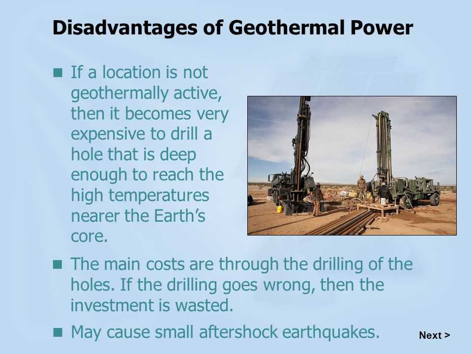 Disadvantages of Geothermal Power