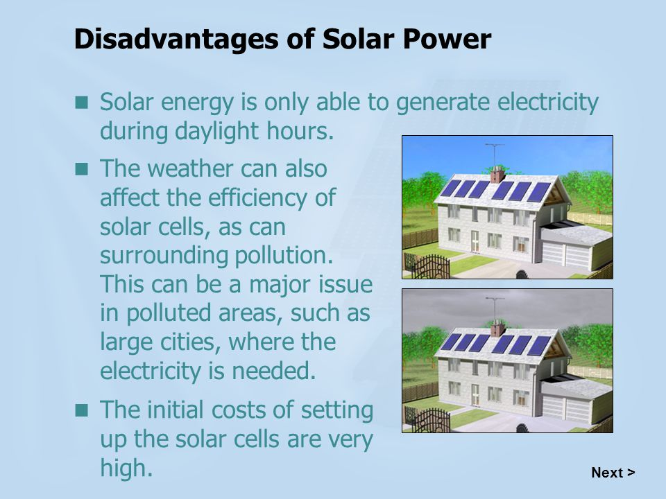 Disadvantages of Solar Power