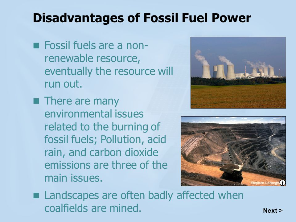 Disadvantages of Fossil Fuel Power