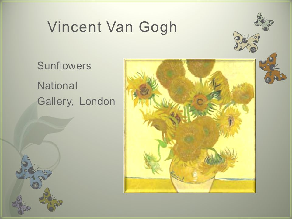 Vincent Van Gogh Sunflowers National Gallery, London