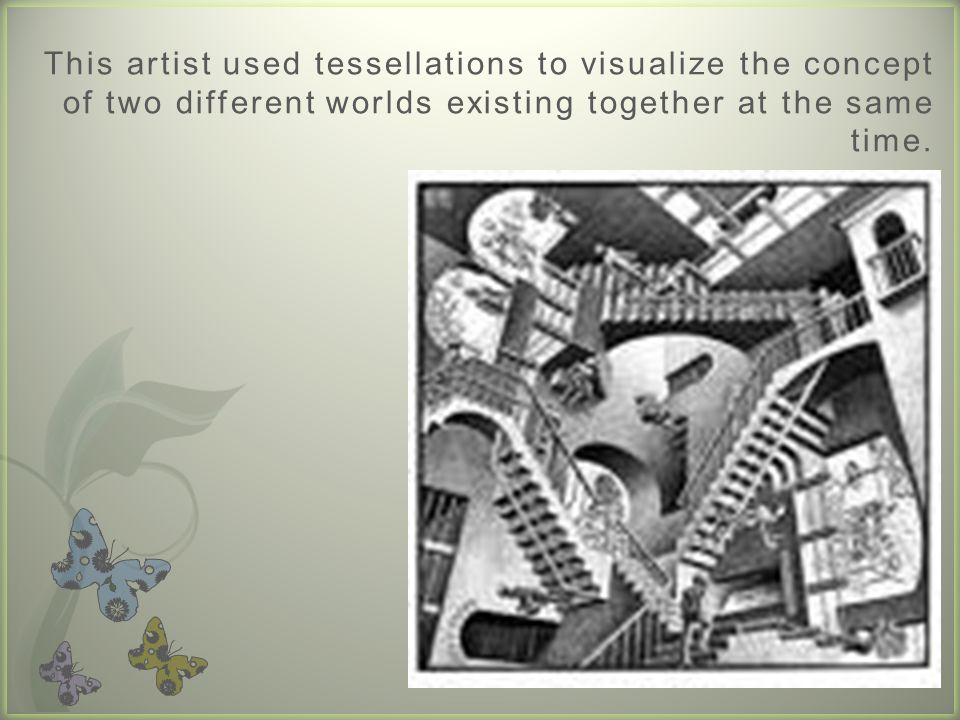 This artist used tessellations to visualize the concept of two different worlds existing together at the same time.