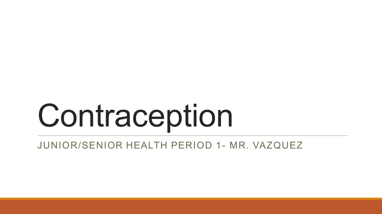Junior/Senior health Period 1- Mr. Vazquez