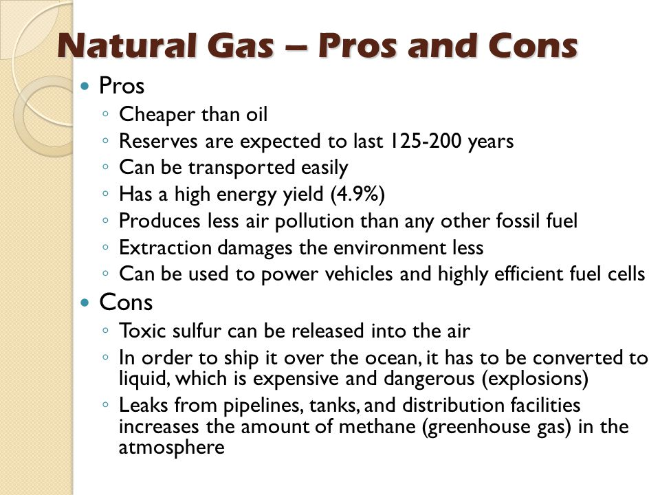Natural Gas – Pros and Cons