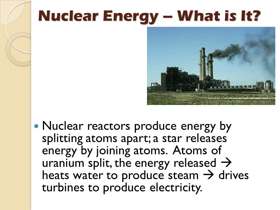 Nuclear Energy – What is It