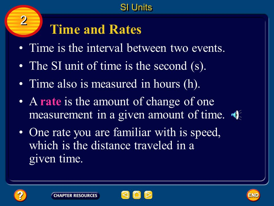 Time and Rates 2 Time is the interval between two events.