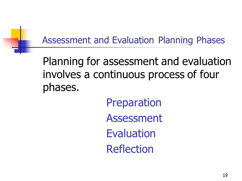Assessment and Evaluation Planning Phases