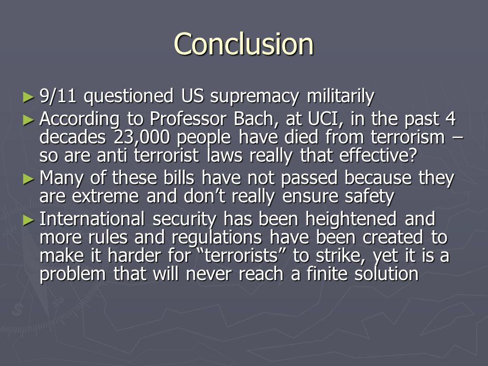 Conclusion 9/11 questioned US supremacy militarily