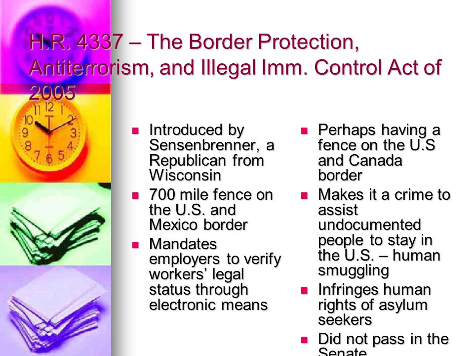 H. R – The Border Protection, Antiterrorism, and Illegal Imm
